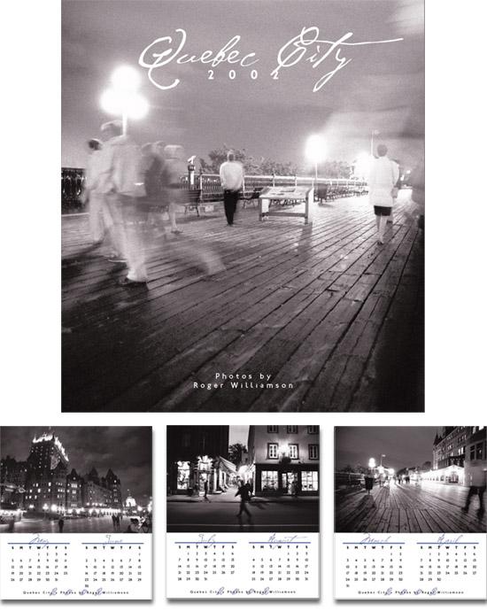 Limited run calendar with photos taken in Quebec City
